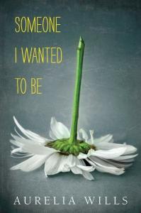 someone-i-wanted-to-be_aurelia_-wills